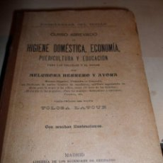 Libros antiguos: CURSO ABREVIADO DE HIGIENE DOMESTICA, ECONOMIA PUERICULTURA Y EDUCACION- MELCHORA HERRERO-1911. Lote 74716231