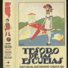 Libros antiguos: TESORO DE LAS ESCUELAS. EDITORIAL SATURNINO CALLEJA. MADRID. ED. FASCÍMIL EDAF 1999. TAPA DURA. Lote 75446971