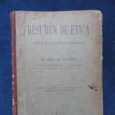 Libros antiguos: RESUMEN DE ÉTICA, POR GINER DE LOS RÍOS. BARCELONA, 1899.. Lote 75704419