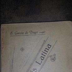 Libros antiguos: SINTAXIS LATINA- E.GARCIA DE DIEGO. 2°EDICION 1926. LIBRERIA EULOGIO DE LAS HERAS DE SEVILLA. Lote 75912111