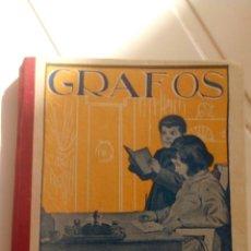 Libros antiguos: ANTIGUO LIBRO GRAFOS (JOSÉ FRANCÉS) 6'EDICION AÑOS 1910-20. Lote 76087555