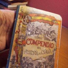 Libros antiguos: LIBRO DE ESCUELA -COMPENDIO DE HISTORIA DE ESPAÑA- TEODORO BARÓ. - AÑO 1894 - -(REF-1AC). Lote 76198939