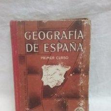 Libros antiguos: ANTIGUO LIBRO DE TEXTO GEOGRAFÍA DE ESPAÑA - 1° CURSO - EDITORIAL LUIS VIVES - AÑO 1958. Lote 76368563