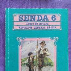 Libros antiguos: SENDA 6. LIBRO LECTURAS EGB. SANTILLANA 1985. Lote 101816662