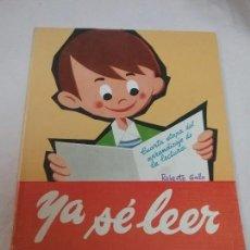 Libros antiguos: LIBRO DE LECTURA - YA SE LEER - DORA QUECEDO , ANGELES BACHILLER - AÑO 1987 - SANTIAGO RODRÍGUEZ . Lote 77250089
