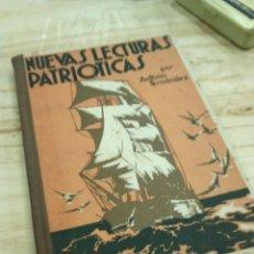 Libros antiguos: NUEVAS LECTURAS PATRIOTICAS. Lote 77442225