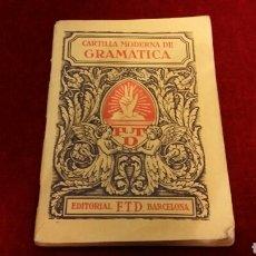 Libri antichi: LIBRO DE TEXTO CARTILLA MODERNA DE GRAMÁTICA BARCELONA 1928. Lote 77960439