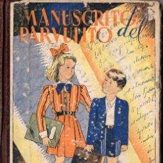 Libros antiguos: ROQUE GRAU RIERA : MANUSCRITO DEL PARVULITO (LIB. ROSALS, S.F.) DECIMOCTAVA EDICIÓN. Lote 78046741