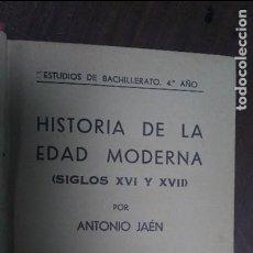 Libros antiguos: HISTORIA DE LA EDAD MODERNA POR ANTONIO JAEN 1935. Lote 78112329