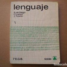Libros antiguos: LENGUAJE. 7 EGB ED. TEIDE.1978. Lote 78270353