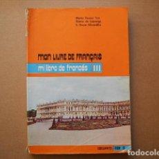 Livres anciens: MI LIBRO DE FRANCÉS III. 8 EGB 1974 ED. EDELVIVES. Lote 78281485