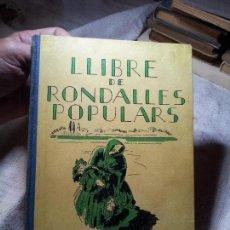 Libros antiguos: LLIBRE DE RONDALLES POPULARS. M. CAMIL GEIS. LIBRERIA I TIPOGRAFIA CATÒLICA. BARCELONA, 1935. CARTO. Lote 217659308