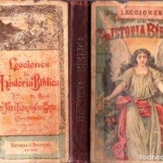 Libros antiguos: JOSÉ ILDEFONSO GATELL : LECCIONES DE HISTORIA BÍBLICA (BASTINOS, 1904). Lote 79899129