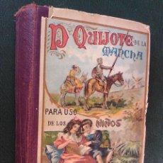 Libros antiguos: DON QUIJOTE DE LA MANCHA PARA USO DE LOS NIÑOS ED SUCESORES DE HERNANDO EDICION 1925 ILUS ORIGINAL. Lote 80298089