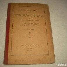 Libros antiguos: GRAMATICA ELEMENTAL DE LA LENGUA LATINA . 1911 ,MATEO GARRETA Y FUSTÉ ;. Lote 80581166