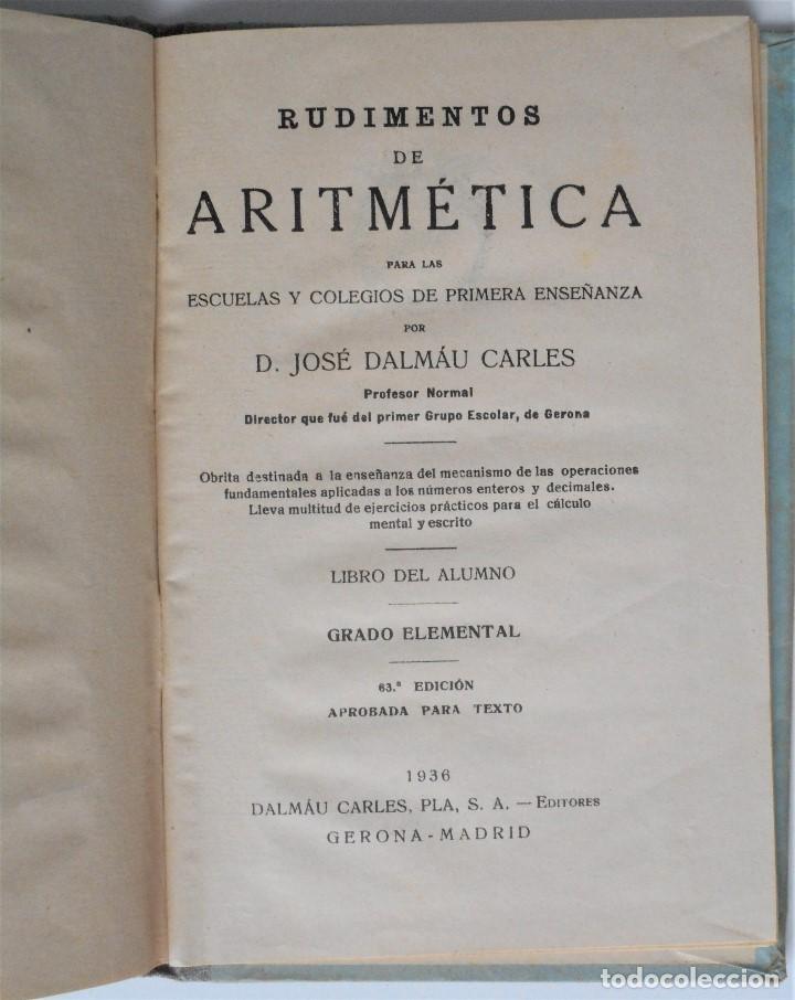 Libros antiguos: RUDIMENTOS DE ARITMÉTICA - JOSÉ DALMAU - GERONA 1936 - Foto 3 - 81700620