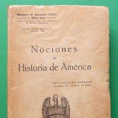 Libros antiguos: NOCIONES DE HISTORIA DE AMÉRICA - ANTONIO JAÉN MORENTE - MINISTERIO DE INSTRUCCIÓN PÚBLICA - 1929. Lote 81858848