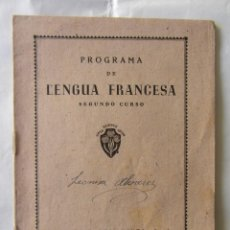 Libros antiguos: PROGAMA DE LENGUA FRANCESA. SEGUNDO CURSO. ED. LUIS VIVES.. Lote 82230516