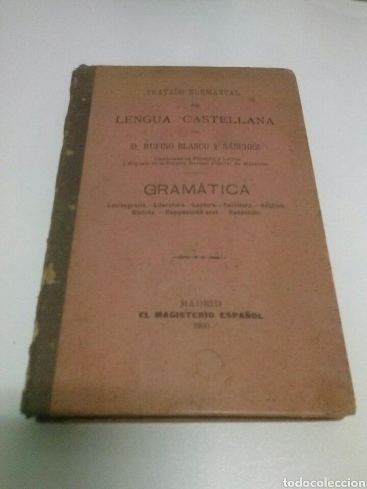 TRATADO ELEMENTAL DE LENGUA CASTELLANA. GRAMÁTICA. (Libros Antiguos, Raros y Curiosos - Libros de Texto y Escuela)