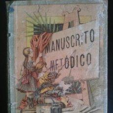 Libros antiguos: MANUSCRITO METODICO POR D.ANTONIO BORI Y FONTES. Lote 83699884