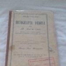 Livros antigos: PRACTICAS DE ORTOGRAFÍA DUDOSA - 1929. Lote 84233332