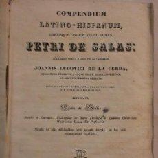 Libros antiguos: HOS .COMPENDIUM LATINO-HISPANUM.: PETRI DE SALAS: JOANNIS LUDOVICI DE LA CERDA. EDC BARCIONE. Lote 85514396