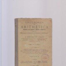Libros antiguos: LECCIONES DE ARITMETICA - J. DALMAU CARLES - GERONA 1926. Lote 85922392