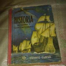 Libros antiguos: LIBRO DE HISTORIA MODERNA CONTEMPORÁNEA 4 CURSO. Lote 86486680