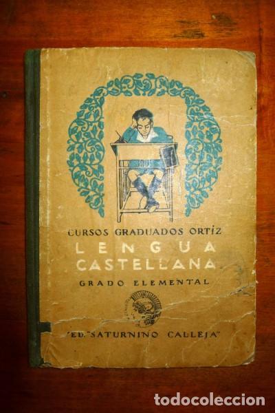 LENGUA CASTELLANA. GRADO ELEMENTAL (Libros Antiguos, Raros y Curiosos - Libros de Texto y Escuela)