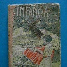 Libros antiguos: INFANCIA. JOSE OSES LARUMBRE. LECTURA Y ESCRITURA. Lote 88792172