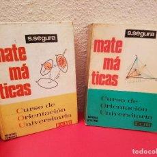Libros antiguos: LOTE LIBRO DE ESCUELA O TEXTO S.SEGURA MATEMATICAS COU ECIR 1974 CURSO ORIENTACION UNIVERSITARIA. Lote 89297492