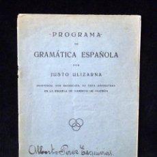 Libros antiguos: CUADERNILLO PROGRAMA DE GRAMÁTICA ESPAÑOLA. JUSTO ULIZARNA. ED. HERALDO DE ARAGÓN 1934. Lote 89378244