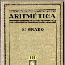 Libros antiguos: JUAN PALAU VERA : ARITMÉTICA 2º GRADO (SEIX BARRAL, 1934). Lote 89391392