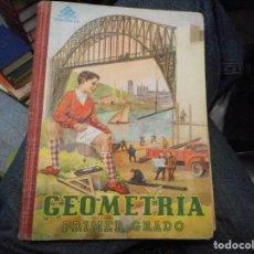 Libros antiguos: LIBRO ESCUELA GEOMETRIA PRIMER GRADO. Lote 89521624