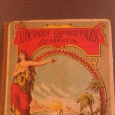 Libros antiguos: ANTIGUO LIBRO DE TEXTO NOCIONES ELEMENTALES DE GEOGRAFÍA, ED. SUCESORES DE HERNANDO, 1908. Lote 90335232