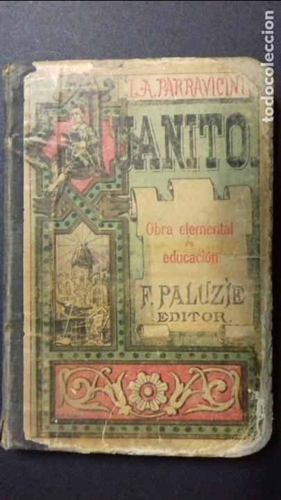 JUANITO. L.A. PARRAVICINI. IMP.:F. PALUZIE 1897 (Libros Antiguos, Raros y Curiosos - Libros de Texto y Escuela)