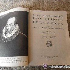 Libros antiguos: DON QUIJOTE DE LA MANCHA. EDICIONES CALLEJA. 1905. Lote 91016645
