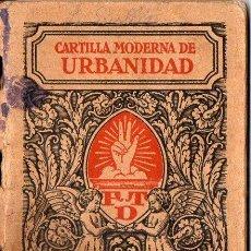 Libros antiguos: CARTILLA MODERNA DE URBANIDAD FTD 1928. Lote 91776542