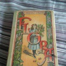 Libros antiguos: FLORA, PILAR PASCUAL DE SANJUAN. PALUZÍE EDITORES, 1919. Lote 93579685