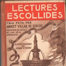 Libros antiguos: A. VILLAR DE SERCHS : LECTURES ESCOLLIDES (SALVATELLA, 1935) EN CATALÁN. Lote 94063315