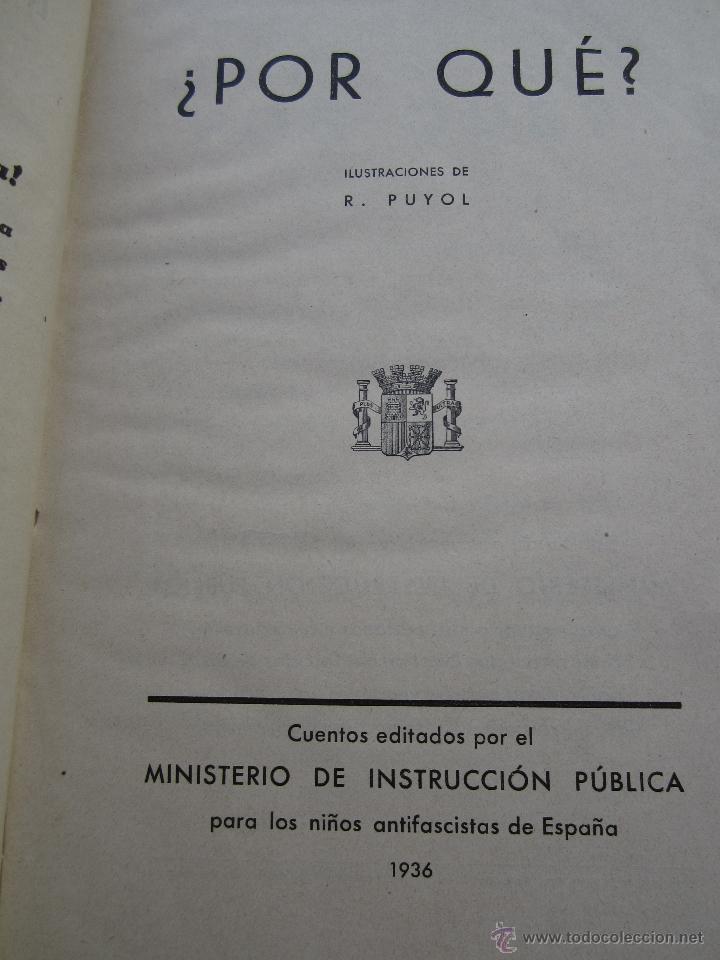Libros antiguos: por que , cuento guerra civil para los niños antifacistas,instruccion publica 1936 republica - Foto 4 - 94778607