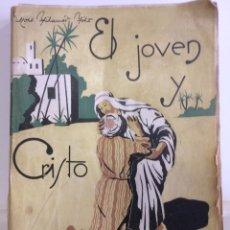Libros antiguos: EL JOVEN Y EL CRISTO. Lote 95095398