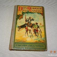 Livros antigos: ANTIGUO LIBRO ESCOLAR DON QUIJOTE DE LA MANCHA - EDICIÓN PARA NIÑOS DEL AÑO 1935. Lote 95198107
