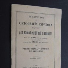 Libros antiguos: ORTOGRAFIA ESPAÑOLA ( SE ACABO ESCRIBIR MAL EL ESPAÑOL ) FELIPE TEJADA / MADRID 1933 - 1ª ED.. Lote 95213511