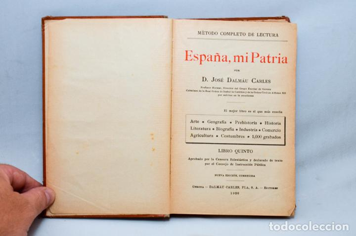 Libros antiguos: ESPAÑA, MI PATRIA - Foto 3 - 95326036