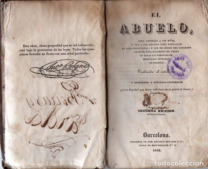 ANTONIO BERGNES : EL ABUELO (1840) (Libros Antiguos, Raros y Curiosos - Libros de Texto y Escuela)