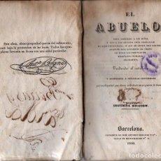 Libros antiguos: ANTONIO BERGNES : EL ABUELO (1840). Lote 95624467