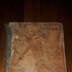 Libros antiguos: LECTURAS HISTÓRICAS,HISTORIA ANECDOTICA DEL TRABAJO POR ALBERT THOMAS (EDITORIAL ESTUDIO.1925) . Lote 95629452