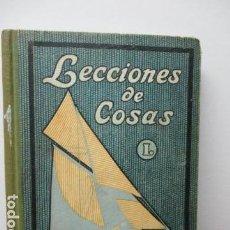 Libros antiguos: LECCIONES DE COSAS I. (LIBRO PRIMERO). C. B. NUALART. 1935, 5ª ED. I. G. SEIX Y BARRAL HNOS., S. A.. Lote 95907991