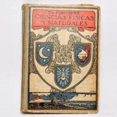 Libros antiguos: CIENCIAS FÍSICAS Y NATURALES. Lote 95326000